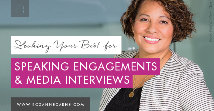 Learn top tips on looking your best for speaking engagements & media interviews! - Roxanne Carne | Personal Stylist