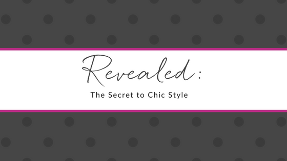 Revealed_ The Secret to Chic Style - Roxanne Carne - Blog Header
