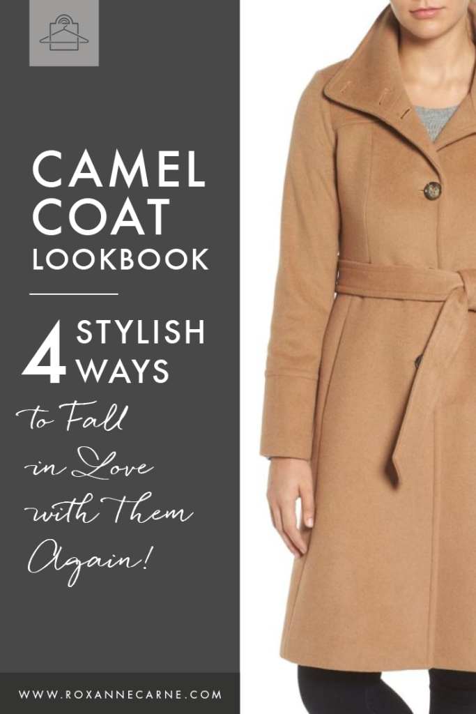 Get inspired by these four ways to style a camel coat! - Roxanne Carne | Personal Stylist