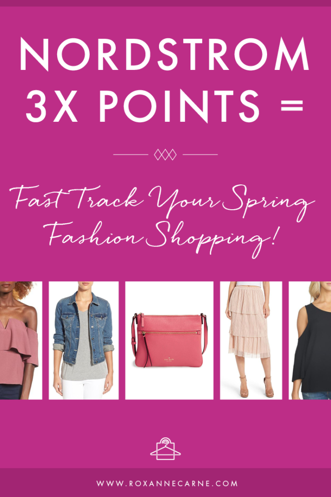 Fast Track Your Spring Fashion Shopping with Nordstrom! Click to get your style & shopping recommendations! - Roxanne Carne | Personal Stylist & Shopper