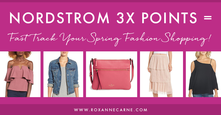 Get Your Spring Fashion on with Nordstrom 3X Points!