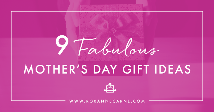 9 fabulous mothers day ideas