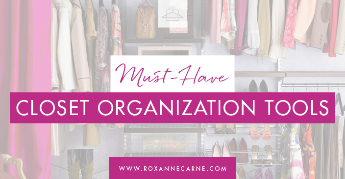 Discover top closet organization tools from Roxanne Carne Personal Stylist, founder of the Cleanse Your Closet Challenge.