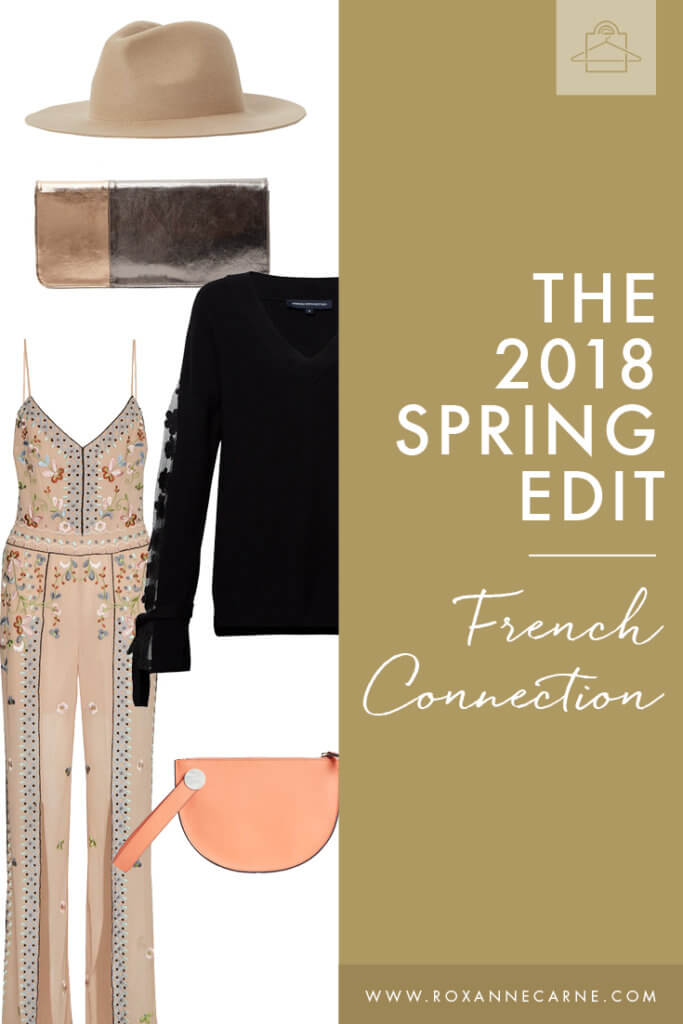 Check out my Women's Fashion 2018 Spring Edit for French Connection! - Roxanne Carne | Personal Stylist