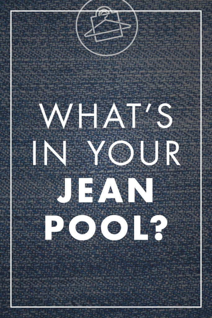 What's in your jean pool? Discover all the denim styles available for your wardrobe! ~Roxanne Carne | Personal Stylist