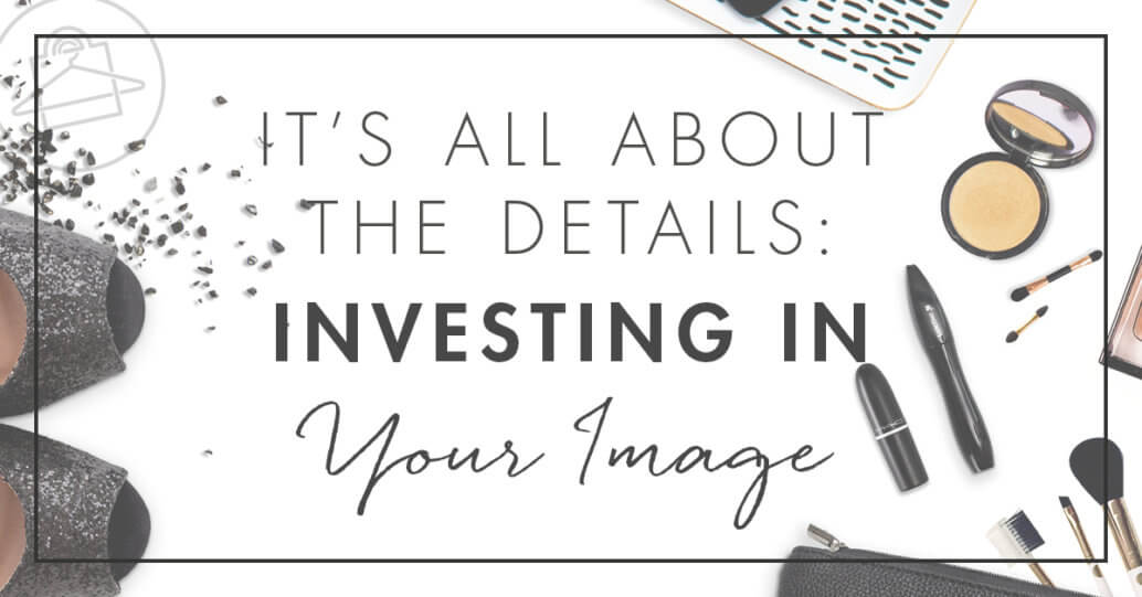 Join Personal Stylist, Roxanne Carne, as she dives deep into why investing in yourself and your image matters!