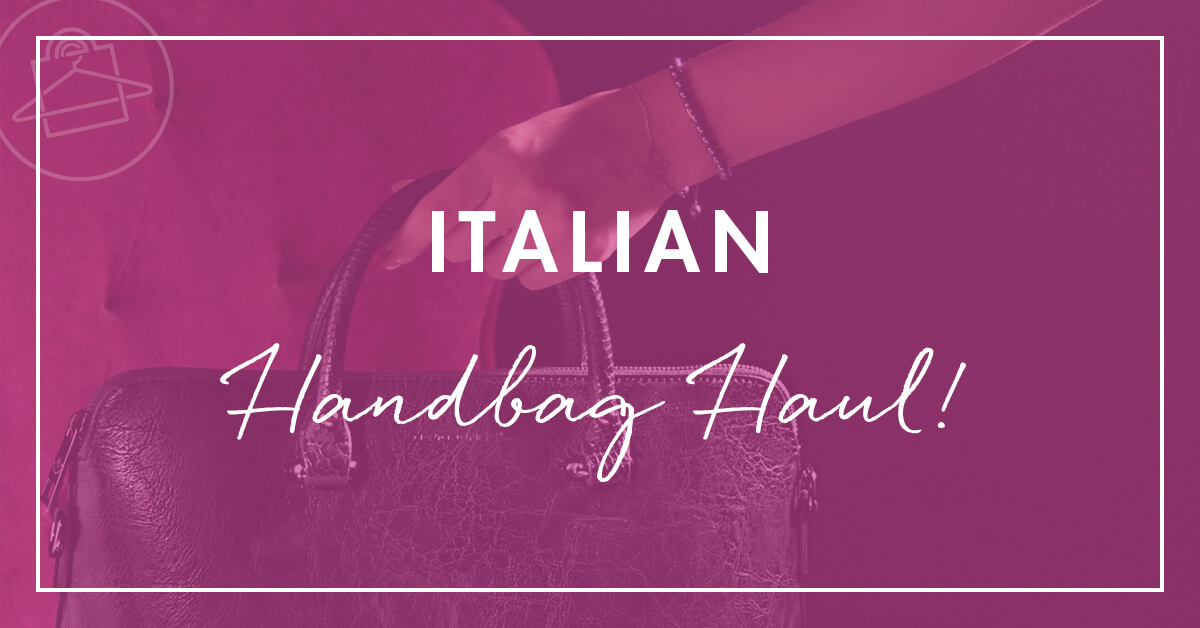Roxanne Carne, Personal Stylist, shares details about her Italian leather handbag haul.